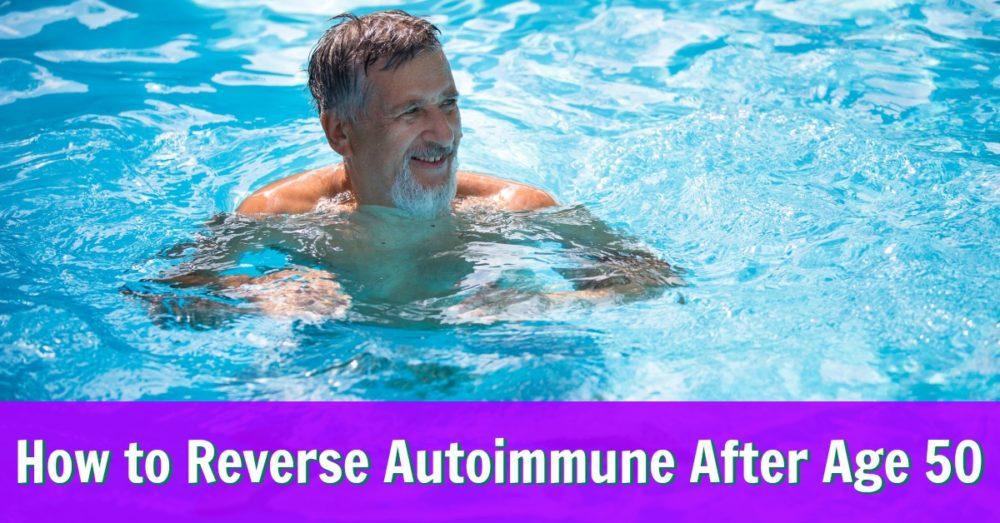 autoimmune reversal after 50