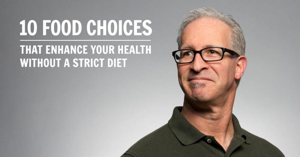 food choices for enhanced health