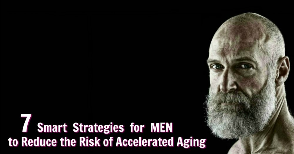 reduce aging speed in men
