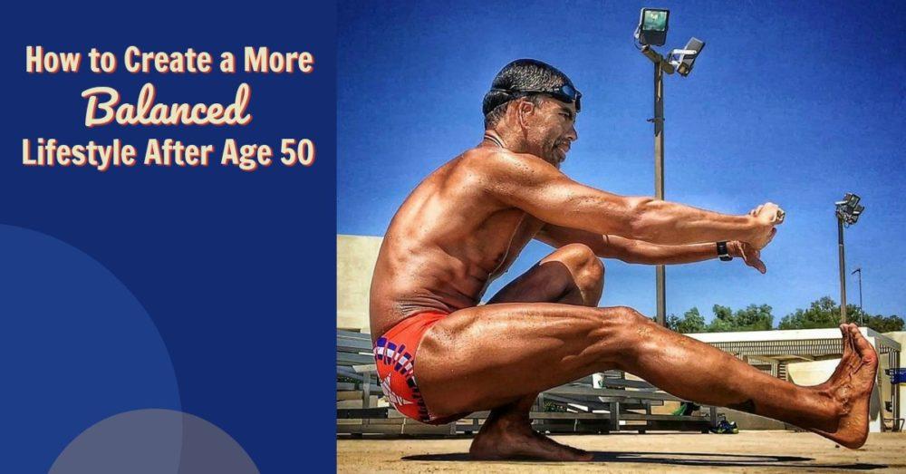 balanced Life After 50