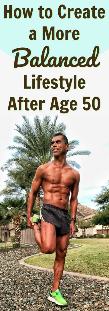 create lifestyle balance after 50