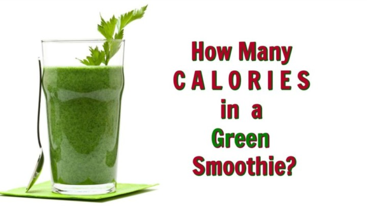 How Many Calories Are in a Green Smoothie?