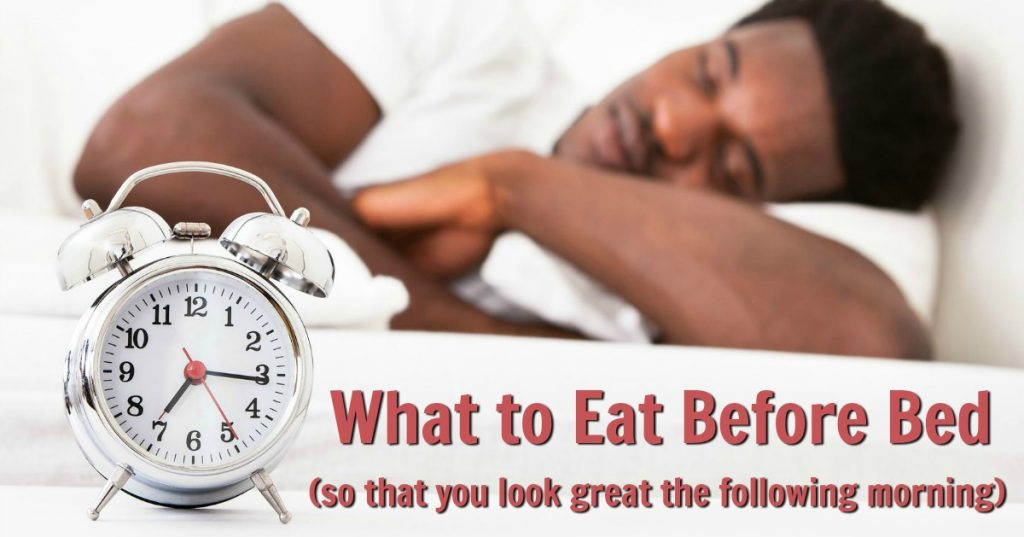 What to Eat Before Bed (so You Look Great the Next Morning)