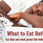what to eat before bed