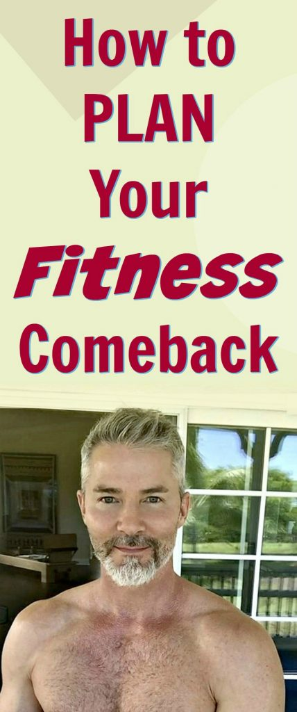 fitness comeback plan wellness