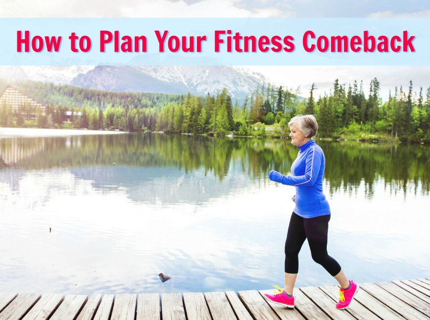 fitness comeback plan longevity wellness