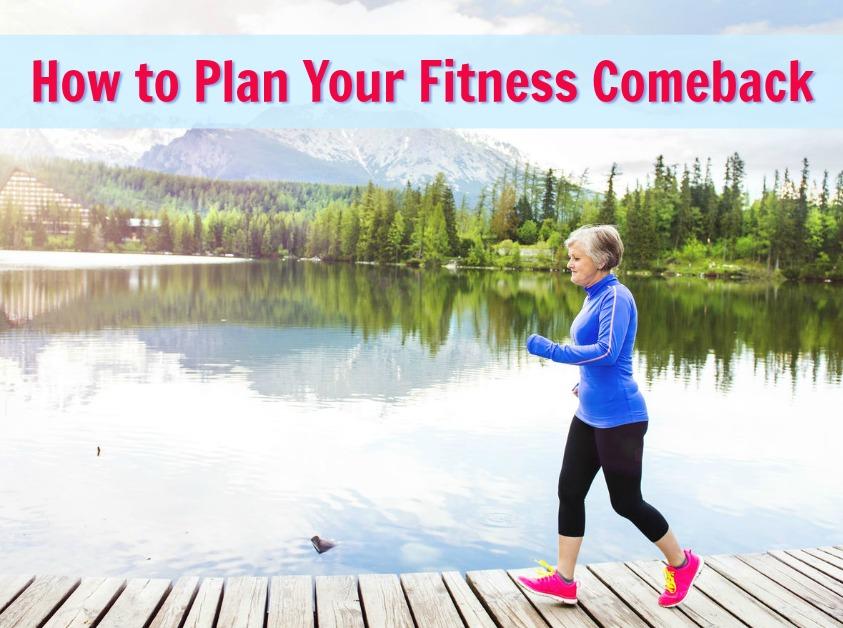 fitness comeback plan longevity wellness