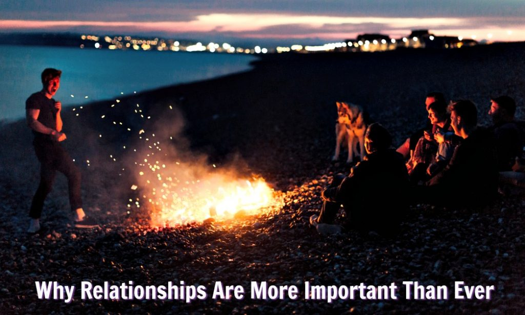 relationships more important than ever