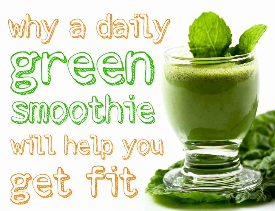 Daily Green Smoothie Will Help You Get Fit