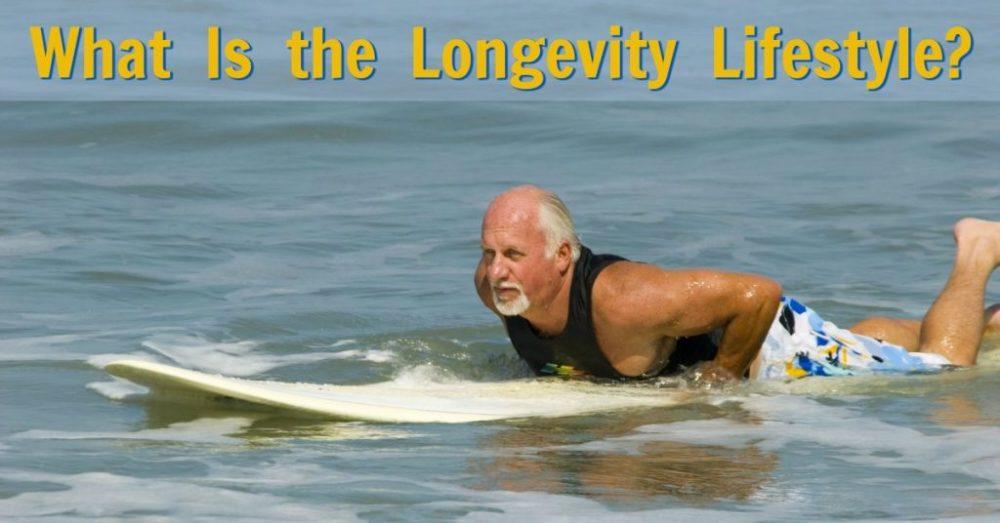 Living the Longevity Lifestyle