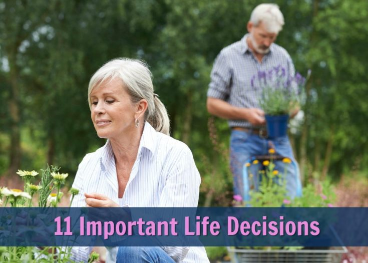 How to Make the 11 Pivotal Decisions that Lead to a Happy Life