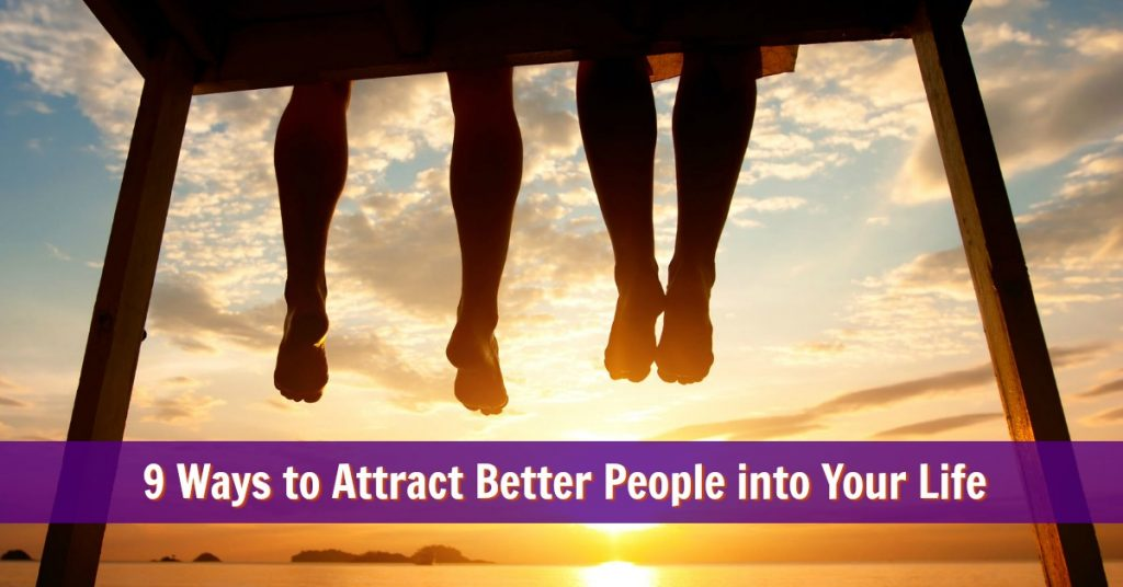 attract better people friendships