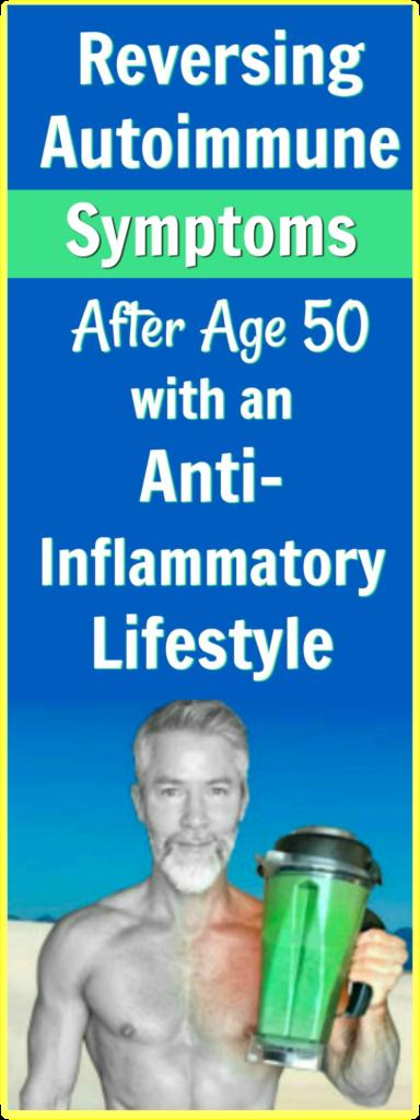 autoimmune symptoms reversal age 50