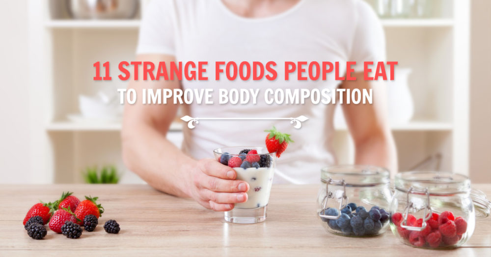 body composition strange foods