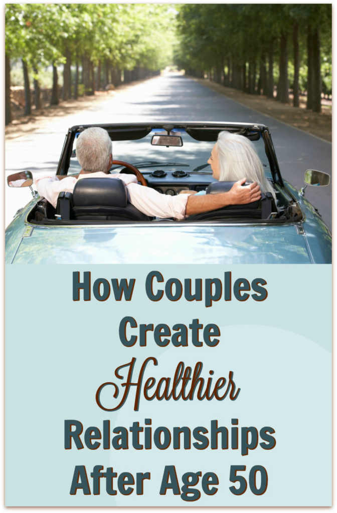 healthier romantic relationships after age 50