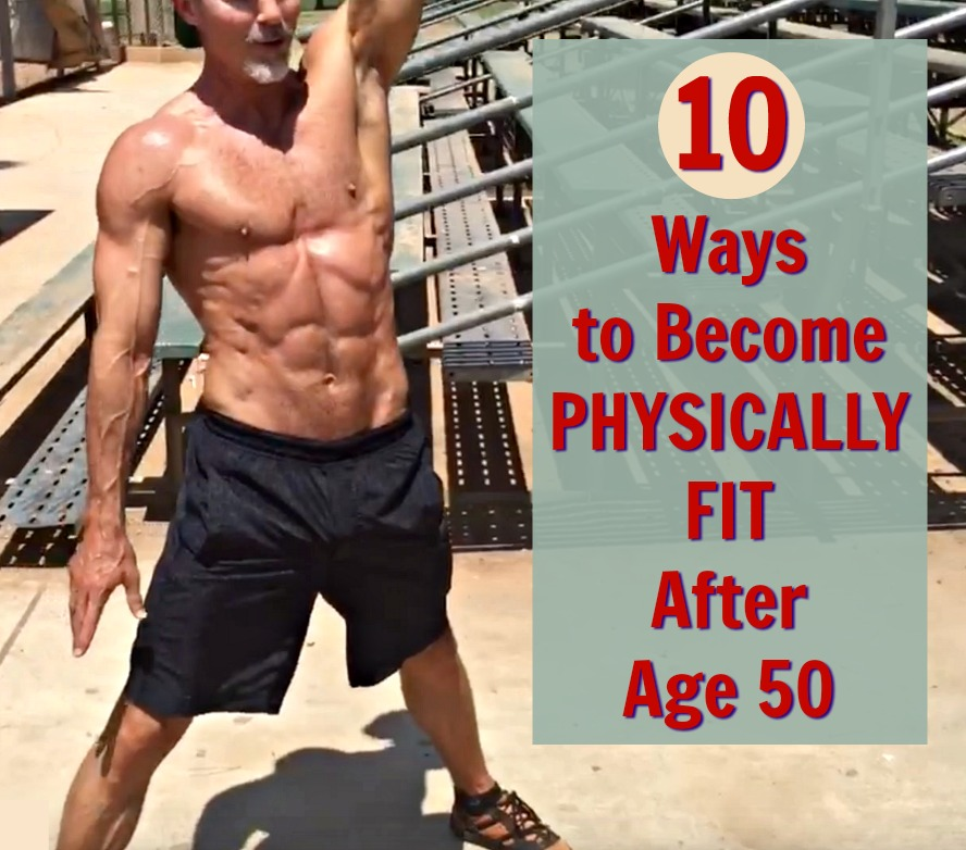 physically fit after age 50