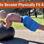 physically fit after age fifty
