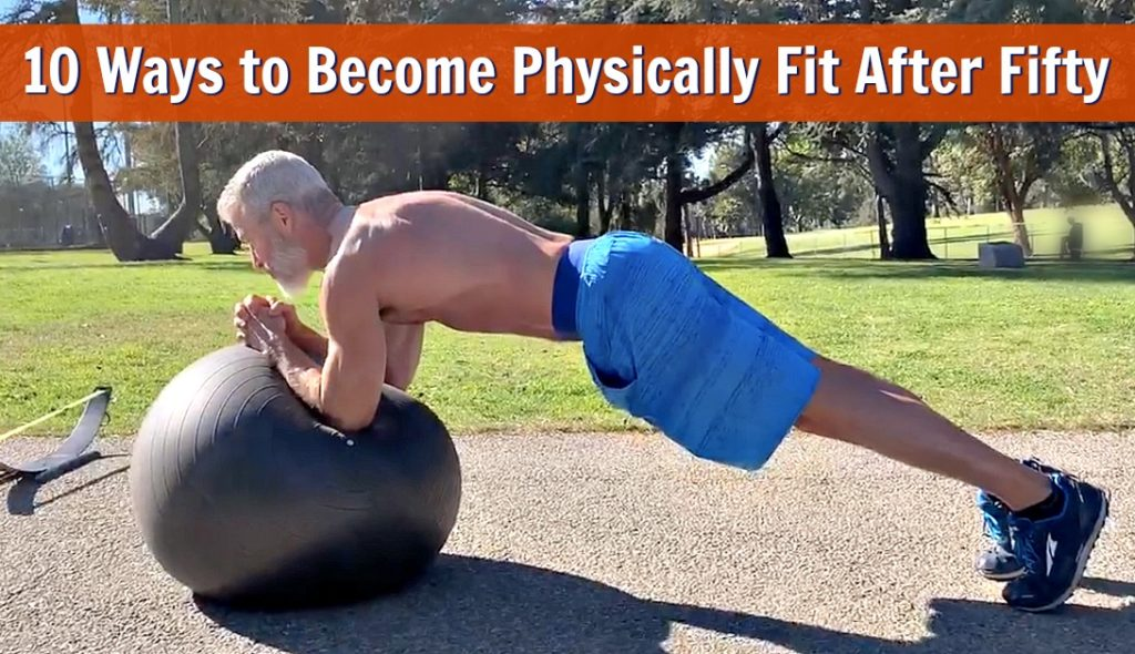 physically fit fifty FEATURED