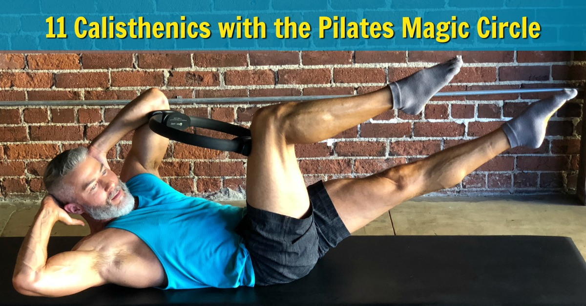 pilates magic circle calisthenics