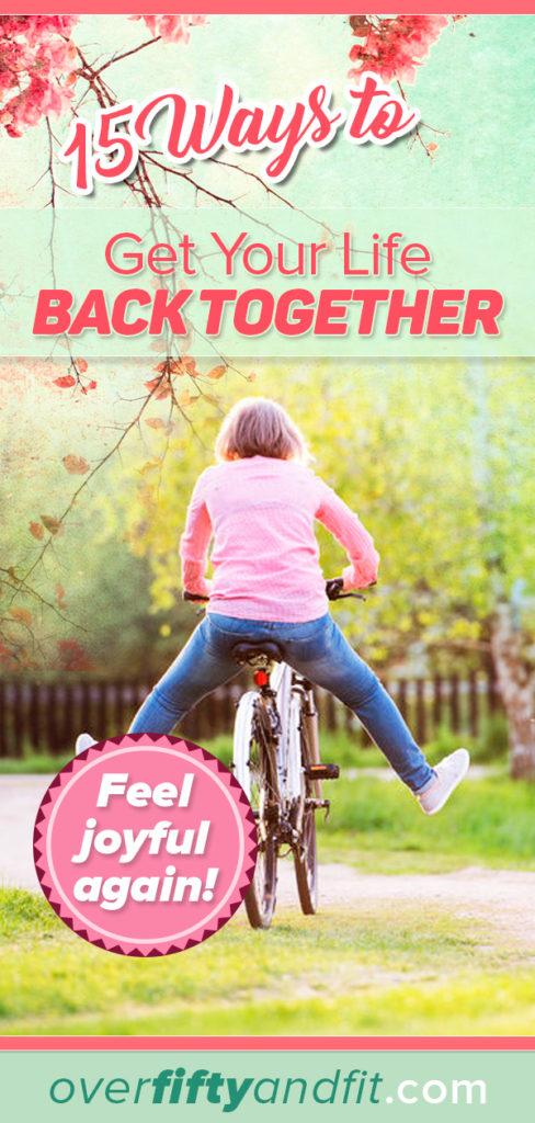 get life back together - tips
