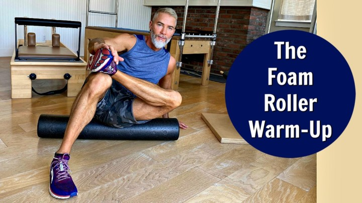 The Foam Roller Warm-Up – Prime Your Body for Exercise