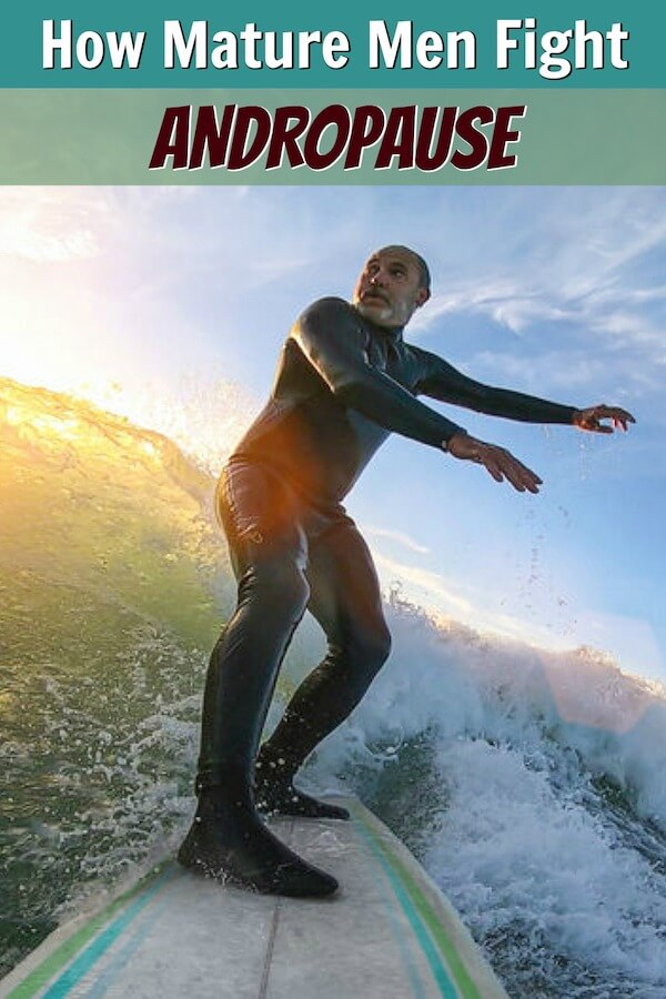 Older man surfing, fight andropause and decreasing stomach fat.