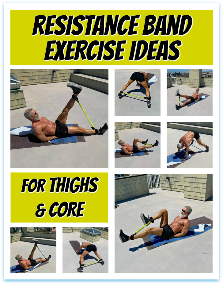 Exercise ideas using resistance bands for thighs and core.